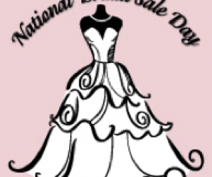 National Bridal Sale Day, July 16.